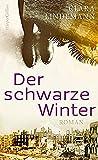 Der schwarze Winter von Clara Lindemann