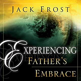 Experiencing Father's Embrace cover art