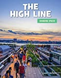 The High Line (21st Century Skills Library: Changing Spaces) (English Edition)