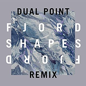 Shapes (Dual Point Remix)