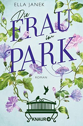 Die Frau im Park: Roman