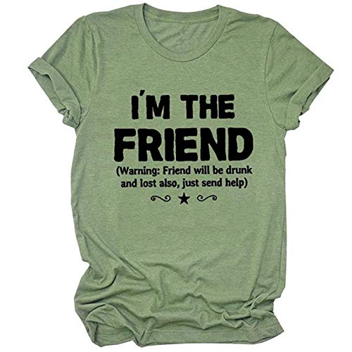 Dosoop I'm The Return Warning Friend Will Be Drunk and Lost Also,Just Send Help Funny Graphic Tee T-Shirt Gift for Women