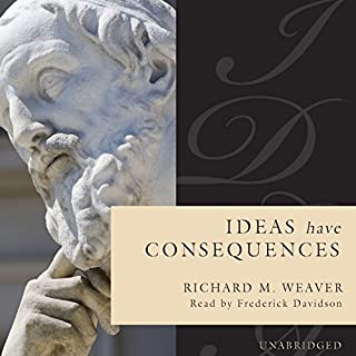 Ideas Have Consequences audiobook cover art