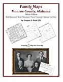 Family Maps of Monroe County, Alabama, Deluxe Edition