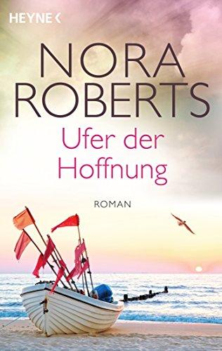 Ufer der Hoffnung: Roman (Die Quinn-Saga 4)