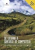 De Liébana a Santiago de Compostela: un camino de Santiago para montañeros
