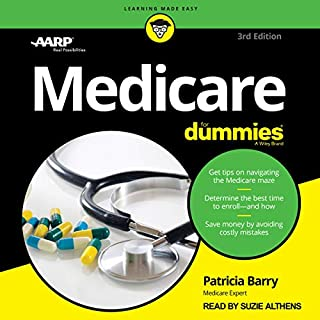 Medicare for Dummies, 3rd Edition                    By:                                                                                                                                 Patricia Barry                               Narrated by:                                                                                                                                 Suzie Althens                      Length: 18 hrs and 22 mins     Not rated yet     Overall 0.0