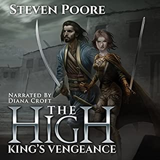 The High King's Vengeance                   By:                                                                                                                                 Steven Poore                               Narrated by:                                                                                                                                 Diana Croft                      Length: 17 hrs and 32 mins     10 ratings     Overall 4.1