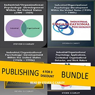 Publishing Bundle: IO Psychology: Development Within the U. S. (1900 - 1929) + (1930s - 1960s) + (1960s - 1990s) audiobook cover art