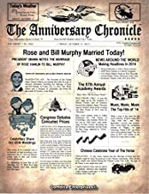 """THE ANNIVERSARY CHRONICLE Mail or PDF - 1/1/1900 to 12/31/2018, Birthday or Anniversary, Several Backgrounds, Print Any Size Your Printer Can Print, """"Customize Now"""" (PDF ANNIVERSARY, Royal Parchment)"""