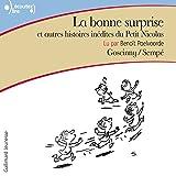 La bonne surprise et autres histoires inédites du Petit Nicolas - Le Petit Nicolas - Format Téléchargement Audio - 9,99 €