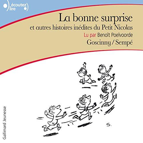 La bonne surprise et autres histoires inédites du Petit Nicolas audiobook cover art