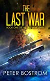 The Last War: Book 1 of The Last War Series