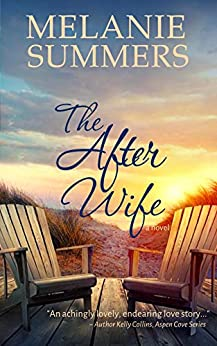 The After Wife by [Melanie Summers]