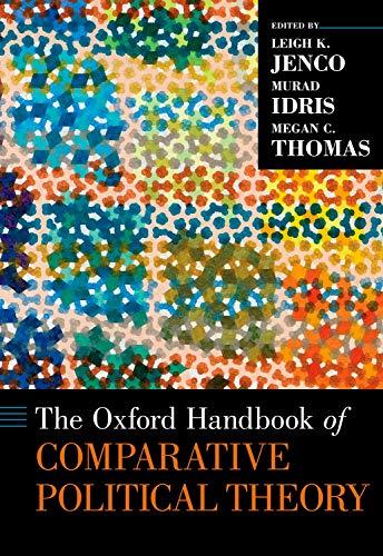 The Oxford Handbook of Comparative Political Theory (Oxford Handbooks)