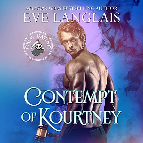 Contempt of Kourtney Audiobook By Eve Langlais cover art