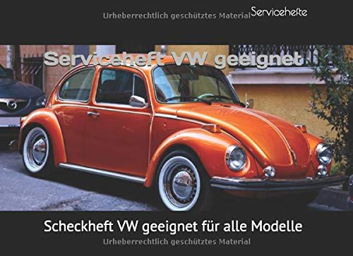 Serviceheft VW geeignet: Scheckheft VW geeignet für alle Modelle