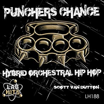 Punchers Chance: Hybrid Orchestral Hip Hop