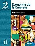 Economía de la empresa 2º Bachillerato - 9788490673584 (Bachillerato L.O.G.S.E. 2º)