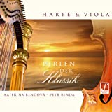 Pearls of the Classics: Harp and Viola in Beautiful Harmony