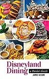 Disneyland Dining: A Foodie's Guide
