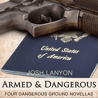 Armed and Dangerous: Four Dangerous Ground Novellas, Volume 1                   De :                                                                                                                                 Josh Lanyon                               Lu par :                                                                                                                                 Adrian Bisson                      Durée : 14 h et 9 min     1 notation     Global 4,0