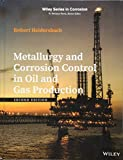 Metallurgy and Corrosion Control in Oil and Gas...