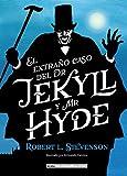 El extraño caso de Dr. Jekyll y Mr. Hyde (Clásicos ilustrados)