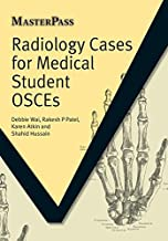 Radiology Cases for Medical Student OSCEs (MasterPass)