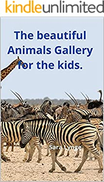 The beautiful Animals Gallery for the kids.
