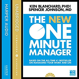 The New One Minute Manager (The One Minute Manager)                   By:                                                                                                                                 Kenneth Blanchard,                                                                                        Spencer Johnson                               Narrated by:                                                                                                                                 Dan Woren                      Length: 1 hr and 27 mins     159 ratings     Overall 4.4