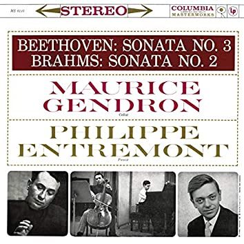 Beethoven: Cello Sonata No. 3, Op. 69 - Brahms: Cello Sonata No. 2, Op. 99 (Remastered)