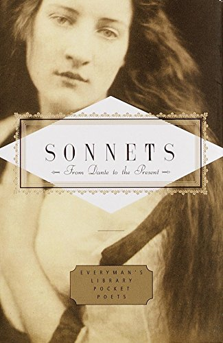 Sonnets: From Dante to the Present (Everyman's Library Pocket Poets Series)