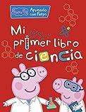 Mi primer libro de ciencia (Aprendo con Peppa Pig)