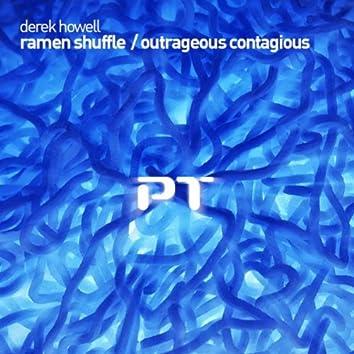 Ramen Shuffle / Outrageous Contagious