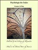 Psychologie des foules - Format Kindle - 2,95 €