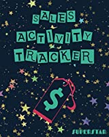 Sales Activity Tracker Superstar Journal: Sales Tracker For Your Live Sales | Cute Journal | Sales Tracker Live Bling Book | Sales Notebook| Customer Order Tracker |8x10 110 Pages