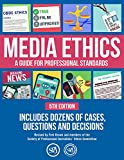 Media Ethics: A Guide For Professional Conduct (English Edition)