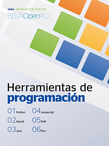 Ebook: Herramientas de programación (BBVAOpen4U Series) eBook: BBVA Innovation Center, Innovation Center, BBVA: Amazon.es: Tienda Kindle