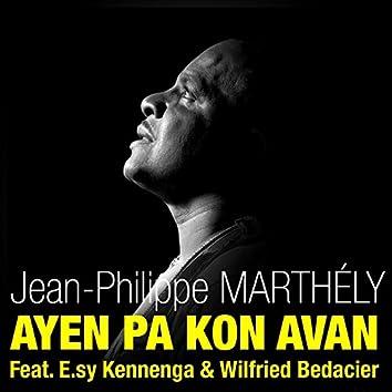 Ayen pa kon avan (Radio Edit) [feat. E.Sy Kennenga & Wilfried Bedacier] - Single
