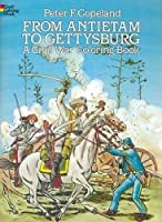 From Antietam to Gettysburg: A Civil War Coloring Book (Dover History Coloring Book)