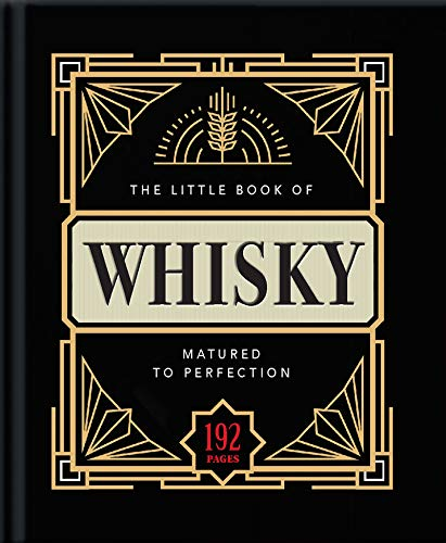 The Little Book of Whisky: Matured to Perfection
