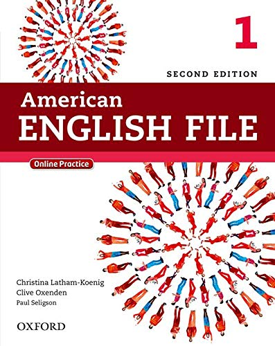American English File Second Edition: Level 1 Student Book: With Online Practice