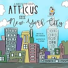 A Bird's Eye View: Atticus Sees New York City (Volume 1)
