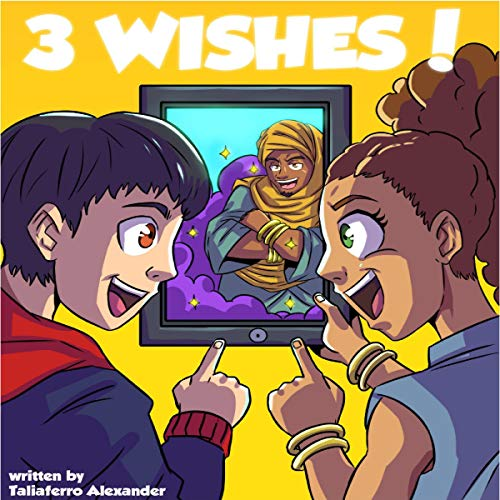 3 Wishes! audiobook cover art