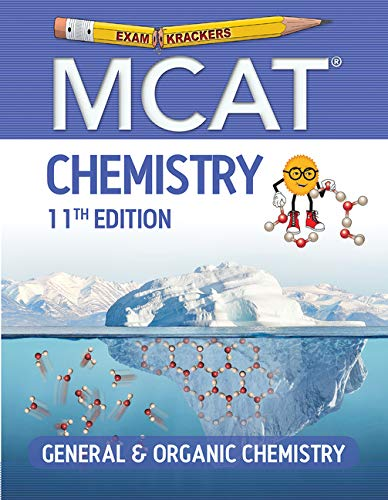 Compare Textbook Prices for Examkrackers MCAT Chemistry: General & Organic Chemistry Study Aids/MCAT Medical College Admission Test 11th ed. Edition ISBN 9781951127046 by Orsay, Jonathan