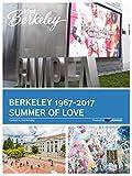 Berkeley 1967-2017 Summer of Love (Visit Berkeley)
