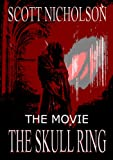 The Skull Ring (A Screenplay) (English Edition)