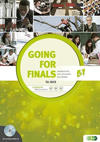 Going for Finals B1 für BHS – Übungsbuch Englisch zur RDP-Vorbereitung + Audio-CDs