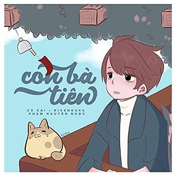 Con Bà Tiên (feat. Rivenouxs , Phạm Nguyên Ngọc)